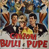 Canzoni, Bulli E Pupe
