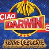 Ciao Darwin 8 - Terre Desolate