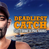 Deadliest Catch: Sulle Orme Di Phil Harris