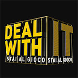 Deal With It - Stai Al Gioco