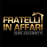 Fratelli In Affari: Sos Celebrity