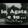 Io Agata E Tu