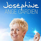 Josephine, Ange Gardien