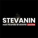 Stevanin - Non Ricordo Di Averle Uccise