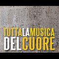 Tutta La Musica Del Cuore